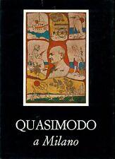 QUASIMODO Salvatore (Modica 1901 - Napoli 1968), Quasimodo a Milano