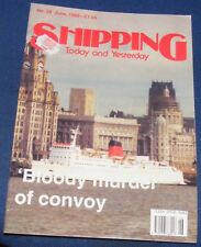 SHIPPING TODAY AND YESTERDAY JUNE 1992 - 'BLOODY MURDER' OF CONVOY