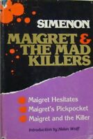 MAIGRET AND THE MAD KILLERS   - GEORGES SIMENON