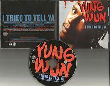 YUNG WUN SWIZZ BEATZ I Tried to tell ya RADIO & INSTRUMENTAL TRK PROMO CD Single