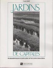 Jardins de Capitales DEBIE Géographie Parcs Publics Paris Londres Vienne Berlin