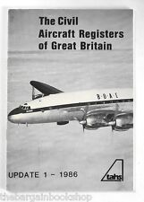 THE CIVIL AIRCRAFT REGISTERS OF GREAT BRITAIN - UPDATE 1 - 1986