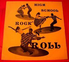 High School Rock &Roll LP US Jamie Foster/Johnny Jay/Bobby Bond Rockabilly VINYL