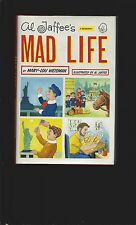 Al Jaffee's Mad Life (Signed by both Al Jaffee and by Mary-Lou Weisman)