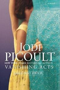 Vanishing Acts: By Picoult, Jodi