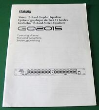 Original Yamaha Stereo 15-Band Graphic Equalizer GQ2015 Operating Manual