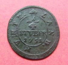 More details for german states - muintz land 1/4 stuber 1751. hammered copper.....s52