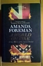 A World on Fire-An Epic History of Two Nations Divided-A.Foreman 1st ed