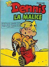 DENNIS LA MALICE POCHE N°43 FÉVRIER 1977