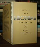 Kaminsky, Marc THE ROAD FROM HIROSHIMA A Narrative Poem 1st Edition 1st Printing