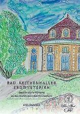 Bad Reichenhaller Erdmysterien geomantische Führung Kraftfelder Ana Daanan neu