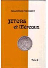 LIBRAIRIE - Jetons et Méreaux - Tome 2 - FEUARDENT - MAISON PLATT