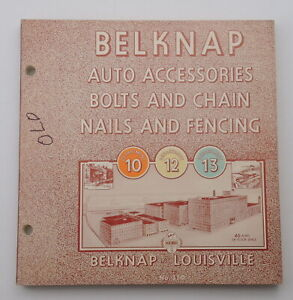 1970 Belknap Hardware Catalog AUTO ACCESSORIES BOLTS AND CHAIN NAILS & FENCING