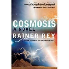 Cosmosis - Paperback NEW Rainer Rey(Auth 11/11/2014