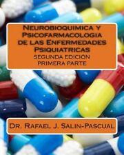 Neurobioquimica y Psicofarmacologia de Las Enfermedades Psiquiatricas :...