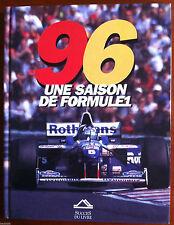 Livre - Une saison de Formule 1 - Les rendez vous de 1996 en 145 pages illustrée