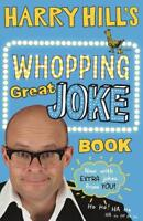 Harry Hill's Whopping Great Joke Book, Hill, Harry, New