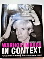 Warhol/Makos in Context by Christopher Makos (2007, Powerhouse) First Edition