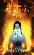Women Forged In Fire