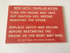 Traffolte plaque for use on boats with details of Weed hatch/Propeller access