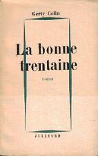 Gerty COLIN . LA BONNE TRENTAINE .