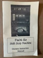 Pachi-Slo Skill-Stop Slot Machine Owners Instruction Manual