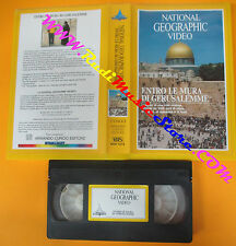 VHS film ENTRO LE MURA DI GERUSALEMME 1988 NATIONAL GEOGRAPHIC VIDEO(F133)no dvd