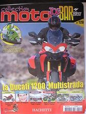 FASCICULE JOE BAR TEAM N°128 DUCATI 1200 MULTISTRADA / NORTON 663 MODEL3