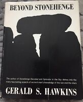 Beyond Stonehenge by Gerald S. Hawkins 1973 Hardcover w/DJ, First Edition