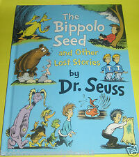 THE BIPPOLO SEED AND OTHER LOST STORIES : DR SEUSS ( LARGE HB,  LIKE NEW )