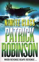 Nimitz Class, Robinson, Patrick, Very Good Book