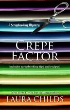 CREPE FACTOR - CHILDS, LAURA/ MORAN, TERRIE FARLEY (CON) - NEW BOOK