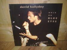 "DAVID HALLYDAY hold on blue eyes 12"" MAXI 45T Live"