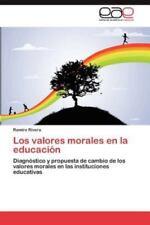 Los Valores Morales En La Educacion (Paperback or Softback)