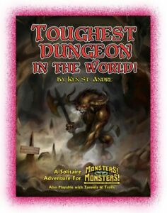 Tunnels & Trolls and Monsters! Monsters! RPG - The Toughest Dungeon In The World