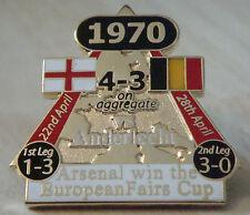 Arsenal V EN LA VITTORIA PIN 1970 FIERE europee Cup Danbury Nuovo di zecca BADGE