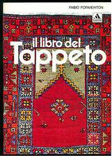 FORMENTON FABIO IL LIBRO DEL TAPPETO MONDADORI 1970 I° EDIZ.