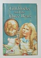 Goldilocks and the Three Bears by Ladybird Hardback Book