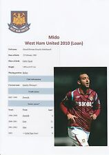 MIDO WEST HAM UNITED 2010 (ON LOAN) ORIGINAL HAND SIGNED PHOTOGRAPH