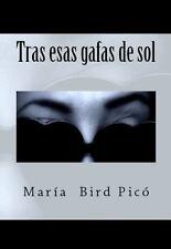 Tras esas gafas de sol (Spanish Edition)