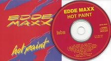 EDDE MAXX - Hot Paint - AOR/MELODIC ROCK - rare org CD-Issue/ISBA RECORDS CANADA