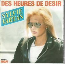 45  TOURS 2 TITRES/ SYLVIE  VARTAN  DES HEURES DE DESIR