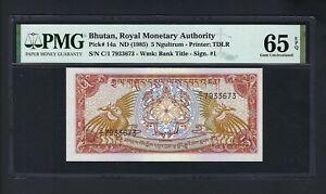 Bhutan 5 Ngultrum ND(1985) P14a Uncirculated Grade 65