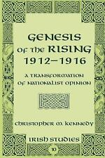 GENESIS OF THE RISING 1912-1916 - NEW HARDCOVER BOOK