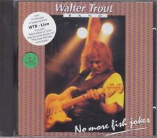 WALTER TROUT BAND - live (no more fish jokes) CD