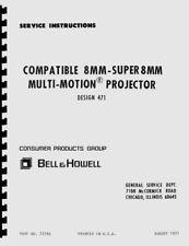 Bell & Howell 471 Dual-8mm Movie Projector (1971) Repair Manual Reprint