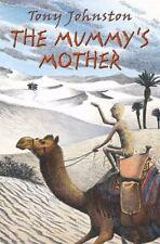 The Mummy's Mother by Johnston, Tony