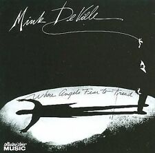 FREE US SHIP. on ANY 3+ CDs! NEW CD Mink DeVille: Where Angels Fear to Tread