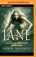 Jane : The Woman Who Loved Tarzan by Robin Maxwell (2016, MP3 CD, Unabridged)