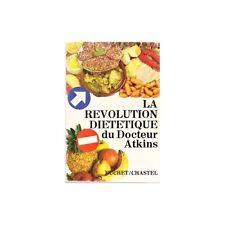 LA REVOLUTION DIETETIQUE du DOCTEUR ATKINS Menus de France GARE et  Helen MONICA